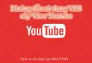 Dùng VPS cày view Youtube