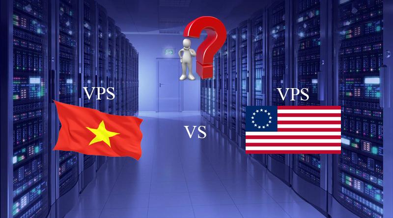 VPS Việt vs VPS Mỹ