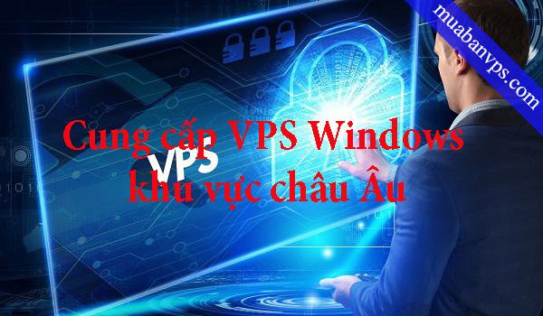 VPS Windows khu vực EU